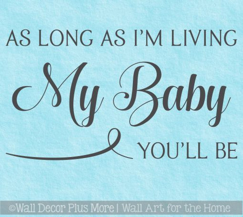 Nursery Decor My Baby You'll Be Vinyl Wall Decals Bedroom Love Stickers