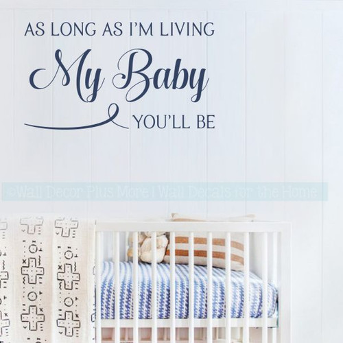 Nursery Decor My Baby You'll Be Vinyl Wall Decals Bedroom Love Stickers-Deep Blue