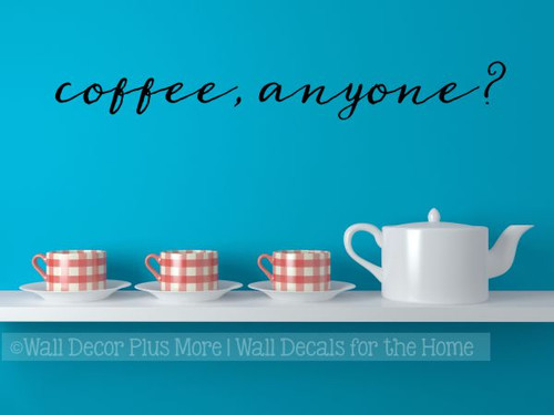 Kitchen Decals Coffee Anyone Wall Quotes Vinyl Lettering Wall Stickers-Black