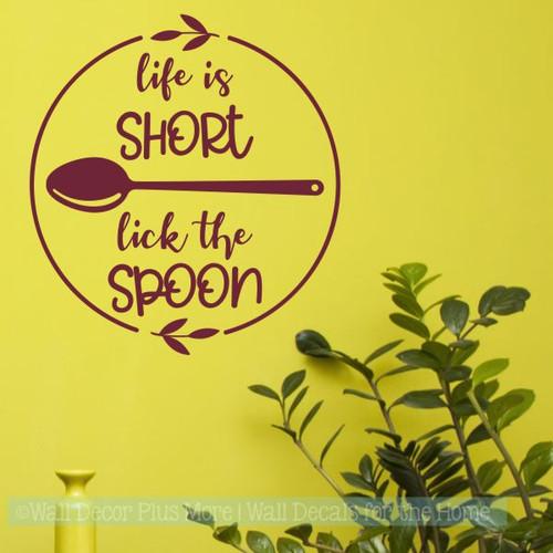 Kitchen Wall Stickers Life Is Short Lick Spoon Laurel Vinyl Art Decals-Burgundy