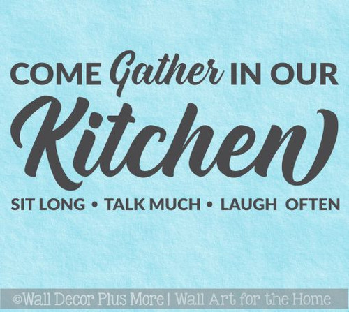 Kitchen Quotes Wall Decor Gather In Our Kitchen Vinyl Lettering Decals