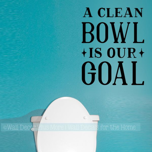 Bathroom Quote Wall Stickers Clean Bowl Goal Vinyl Funny Wall Decals-Black
