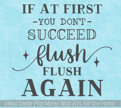 Bathroom Funny Wall Decals Flush Flush Again Vinyl Lettering Stickers