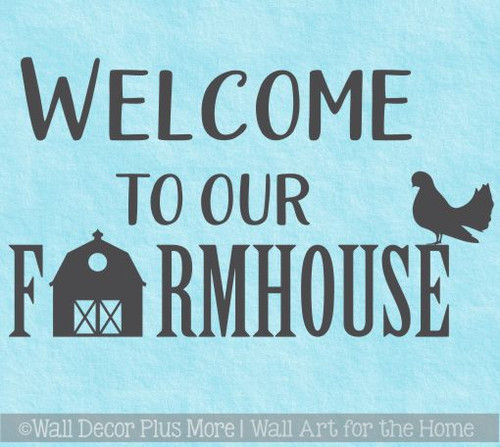 Kitchen Wall Decals Welcome To Our Farmhouse Vinyl Wall Art Stickers