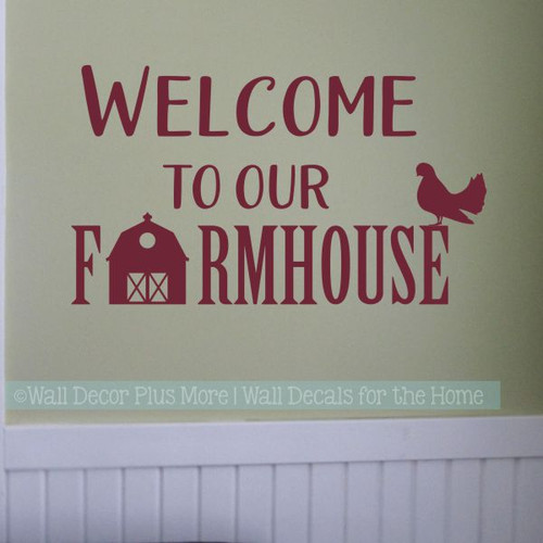 Kitchen Wall Decals Welcome To Our Farmhouse Vinyl Wall Art Stickers-Burgundy