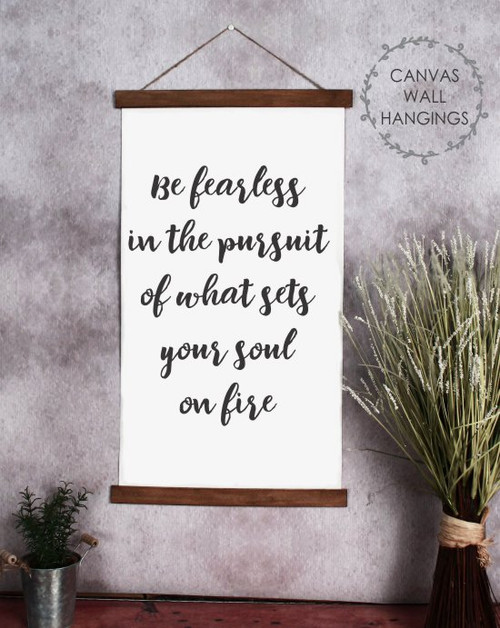 15x26 - Wood & Canvas Wall Hanging, Be Fearless Inspirational Wall Art Sign