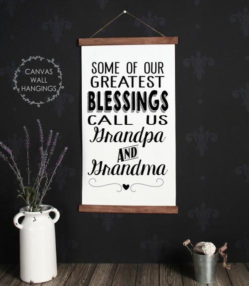 15x26 - Wood & Canvas Wall Hanging, Blessings Call Us Grandpa Grandma Wall Art Sign