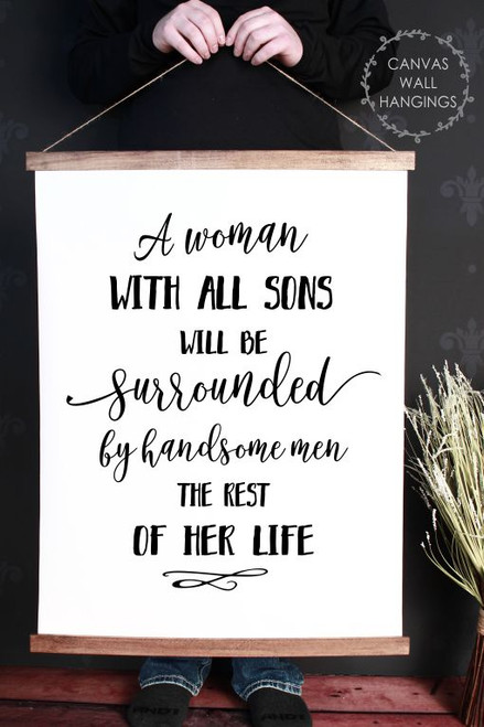 19x24 - Wood & Canvas Wall Hanging A Woman With All Sons Wall Art Sign