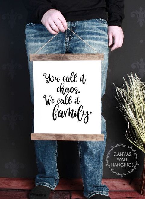 12x14.5 - Wood & Canvas Wall Hanging Chaos We Call It Family Kitchen Wall Art