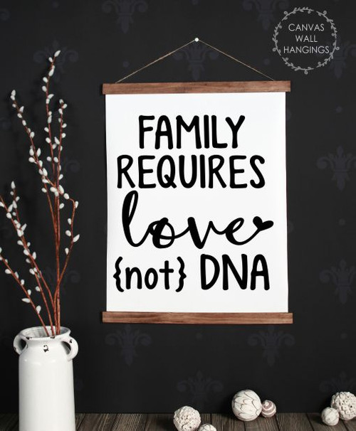19x24 - Wood & Canvas Wall Hanging, Adoption Quote Sign Requires Love Not DNA