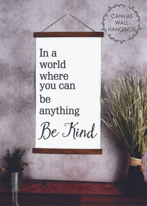15x26 - Wood & Canvas Wall Hanging, In a World Be Kind Bathroom Wall Art Print