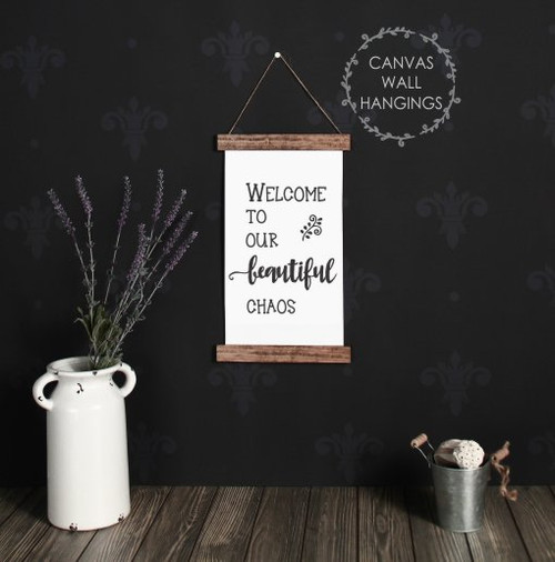 9x15 - Wood & Canvas Wall Hanging, Welcome Beautiful Chaos Family Wall Art