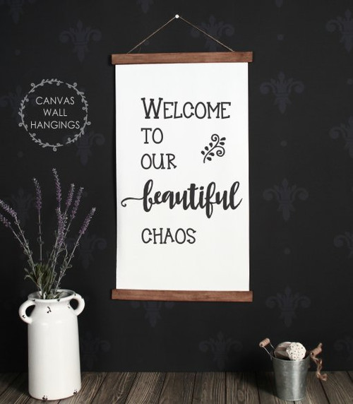15x26 - Wood & Canvas Wall Hanging, Welcome Beautiful Chaos Family Wall Art