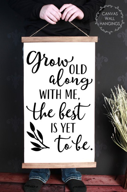 15x26 - Wood & Canvas Wall Hanging, Grow Old With Me Bedroom Wall Art