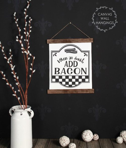 12x14.5 - Wood & Canvas Wall Hanging, In Doubt Add Bacon Farmhouse Wall Art