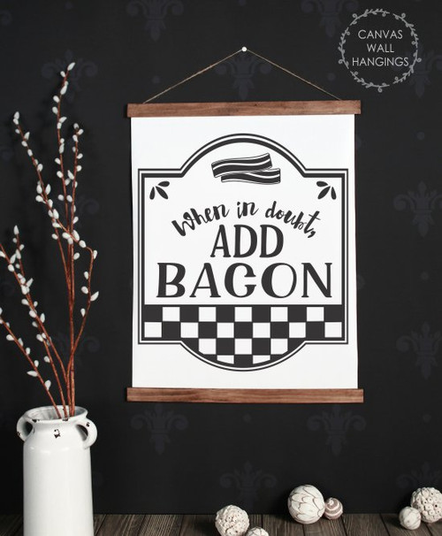 19x24 - Wood & Canvas Wall Hanging, In Doubt Add Bacon Farmhouse Wall Art