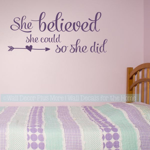 Girls Bedroom Wall Decal Quotes She Believed She Could Vinyl Stickers-Plum