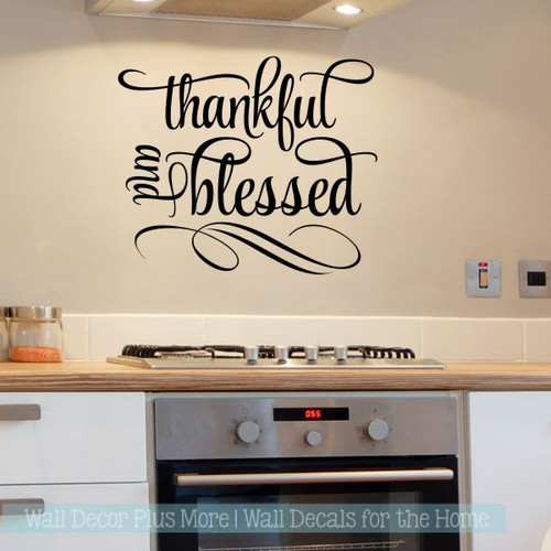 Kitchen Quotes Wall Art Thankful And Blessed Home Decor Stickers