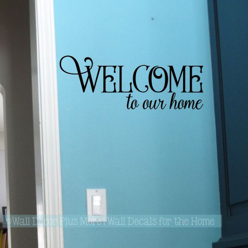 Decals For Wood Signs Welcome To Our Home Wall Decor Vinyl Art Stickers-Black