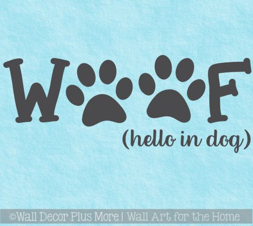 Pet Lover Stickers Woof Hello In Dog Vinyl Art Decals for Home Decor