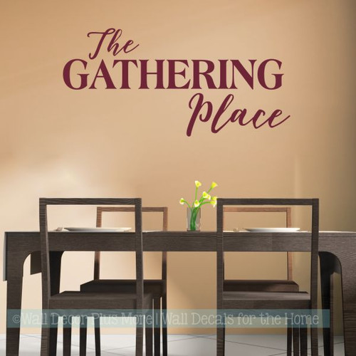 Wall Decals For Kitchen The Gathering Place Vinyl Lettering Stickers-Burgundy