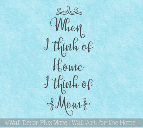 Family Quotes Wall Art Home I Think Of Mom Quote Sticker for Wall Decor