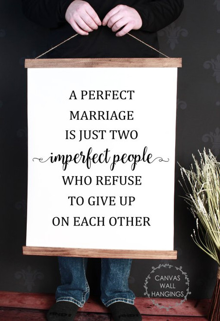 Large: 19x24 - Wood & Canvas Wall Hanging, A Perfect Marriage Is Imperfect People, Wall Art Sign