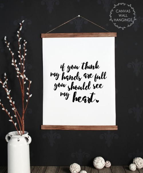 Large: 19x24 - Wood & Canvas Wall Hanging Hands Full See My Heart Mom Wall Art
