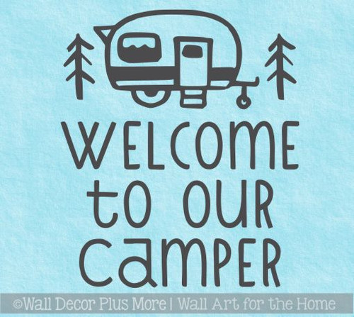 RV Accessory Decals Welcome To Our Camper Wall Decor Vinyl Art Stickers