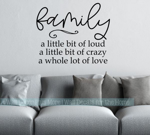 Family Quotes Decal Bit Loud Crazy Love Home Wall Decor Vinyl Stickers-Black