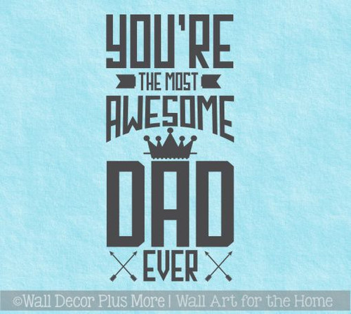 Father's Day Gift Most Awesome Dad Vinyl Art Stickers Office Wall Decor