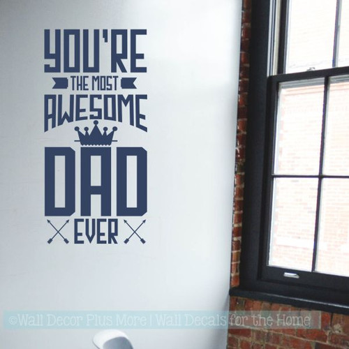 Father's Day Gift Most Awesome Dad Vinyl Art Stickers Office Wall Decor-Deep Blue