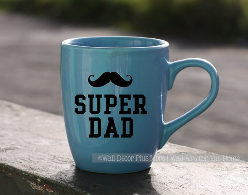 Super Dad Quotes Tumbler Mug Decals Super Father's Day Gift Car Sticker-Glossy Black