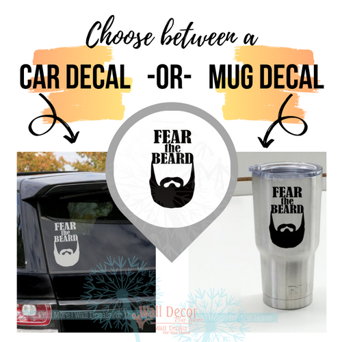 Choose between the car decal size or the mug/tumbler size - Car Tumbler Decals Fear The Beard Best Dad Gift Fathers Day Stickers