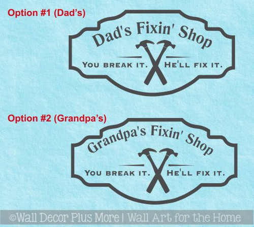 Father's Day Gift Dad's Grandpa's Fixin' Shop Vinyl Art Wall Decals
