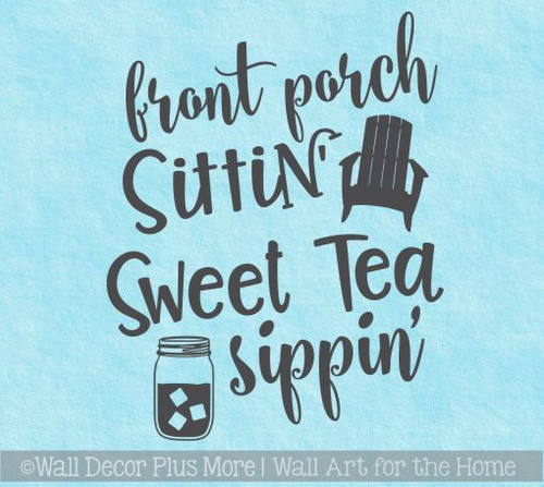 Farmhouse Wall Stickers Front Porch Sittin Tea Sippin Décor Art Decals