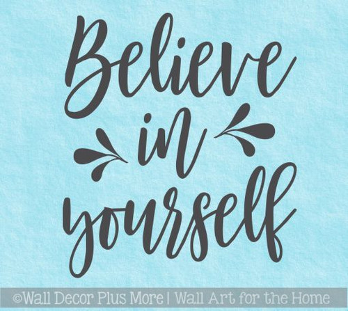 Inspirational Wall Décor Quotes Believe In Yourself Girls Bedroom Decal