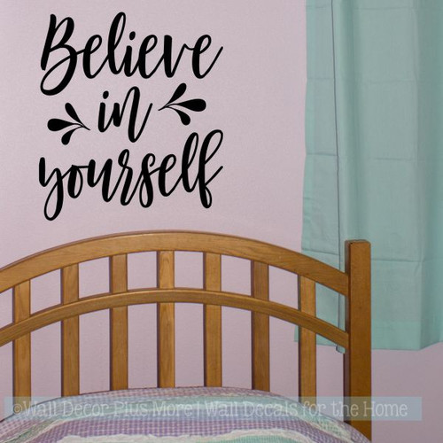 Inspirational Wall Décor Quotes Believe In Yourself Girls Bedroom Decal-Black