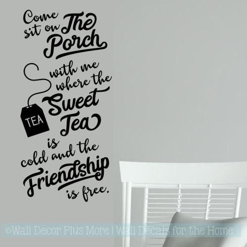 Farmhouse Wall Decals Come Sit Porch Tea Friendship Free Décor Letters Black