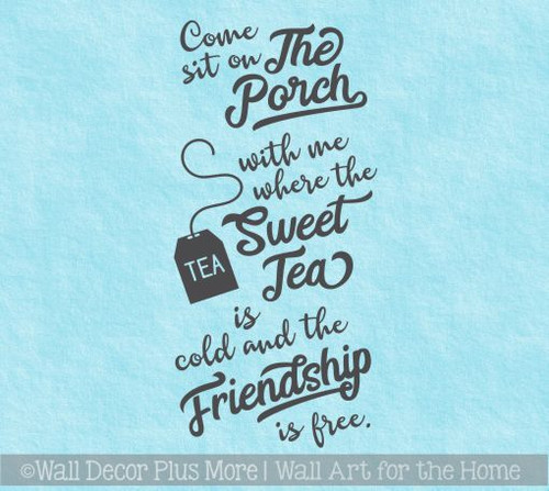 Farmhouse Wall Decals Come Sit Porch Tea Friendship Free Décor Letters