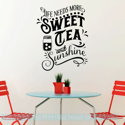 Wall Decals For Kitchen Patio Life Needs Sweet Tea Sunshine Vinyl Wall Art Black