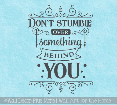 Inspirational Vinyl Wall Quote Don't Stumble Decal Sticker Office Decor