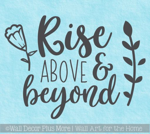 Inspirational Decal Sticker Quotes Rise Above Beyond Wall Art Decor