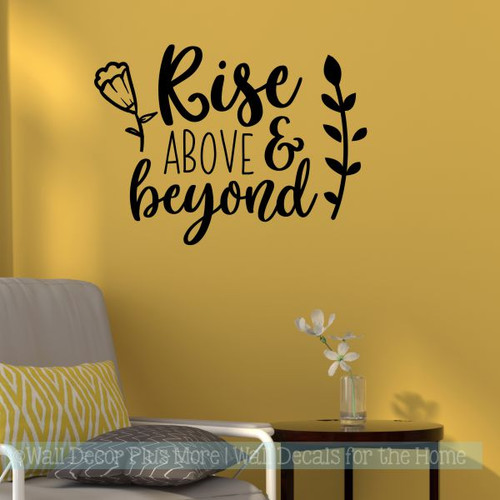 Inspirational Decal Sticker Quotes Rise Above Beyond Wall Art Decor-Black