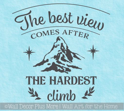 RV Motivational Quotes Best View After Hardest Climb Vinyl Art Decals