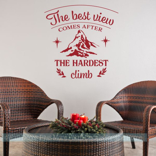 RV Motivational Quotes Best View After Hardest Climb Vinyl Art Decals-Red