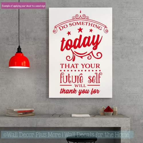 Inspirational Office Decor Future Will Thank You Vinyl Art Wall Decals-Cherry Red