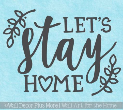 Kitchen Quotes Wall Art Let's Stay Home Vinyl Letters Decal Home Decor