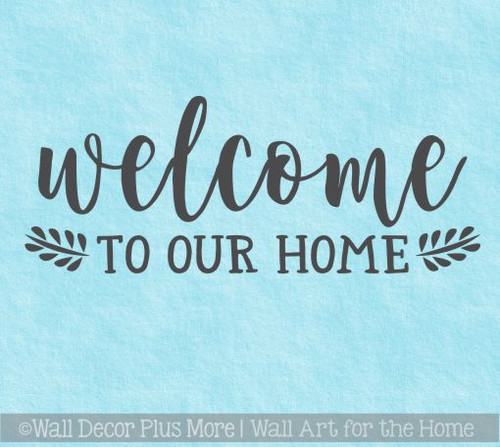 Decals For Wood Signs Welcome To Our Home Vinyl Art Decals Home Decor