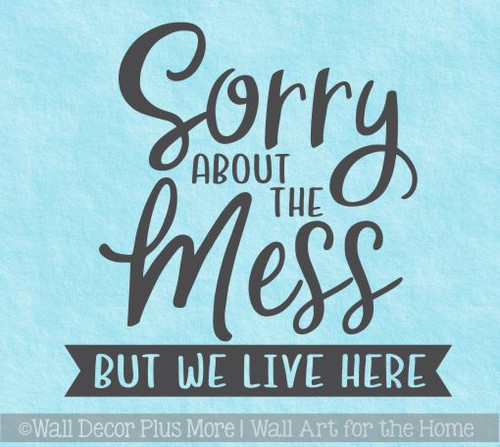 Farmhouse Wall Decals Sorry We Live Here Home Decor Vinyl Art Stickers